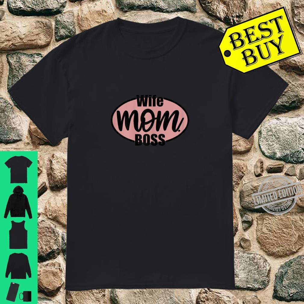 Womens Wife Mom Boss, Nice Mother Design Mother's day Shirt